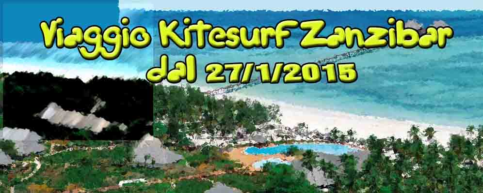 KITESURF E NON SOLO II … A ZANZIBAR 2015 Dal 27/01/2015