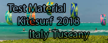 TEST Materiali Kitesurf 2018 Quando e dove ?